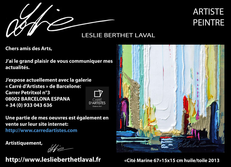 leslie berthet laval exposition de peinture permanent la galerie carr d 39 artistes de bacelone. Black Bedroom Furniture Sets. Home Design Ideas